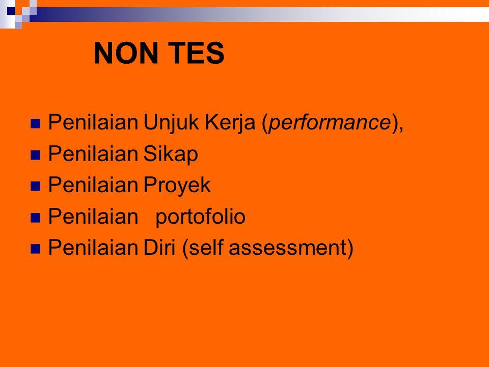 NON TES Penilaian Unjuk Kerja (performance), Penilaian Sikap