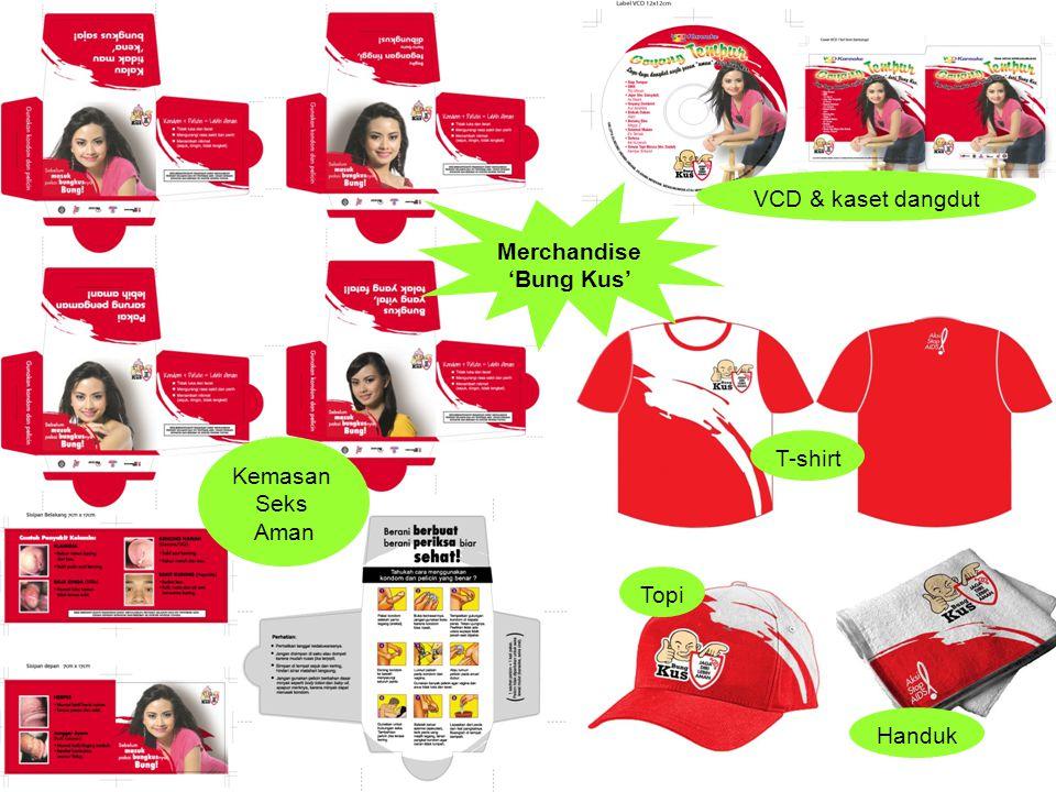 VCD & kaset dangdut Merchandise 'Bung Kus' Kemasan Seks Aman T-shirt Topi Handuk