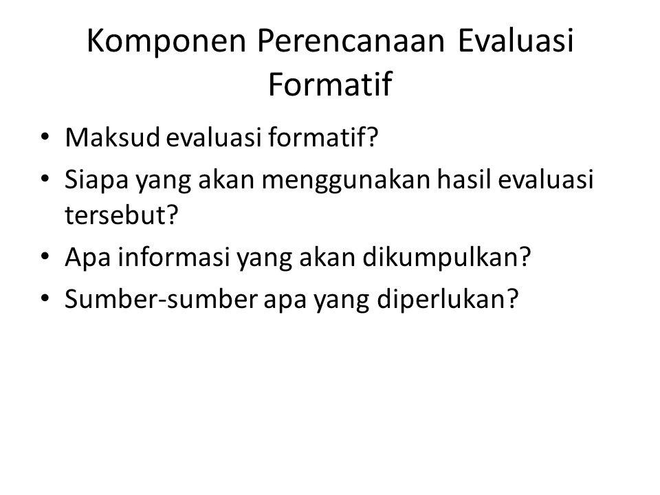 Komponen Perencanaan Evaluasi Formatif