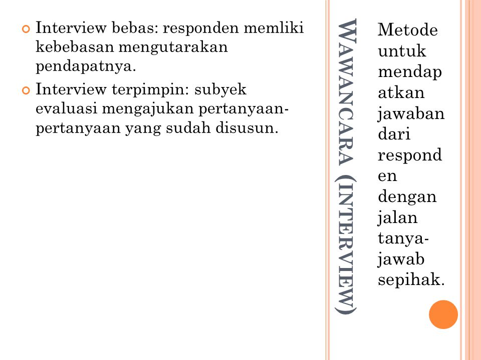 Wawancara (interview)