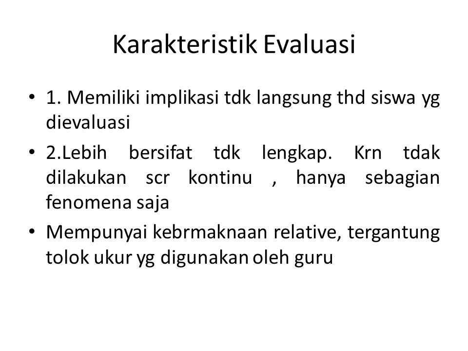 Karakteristik Evaluasi