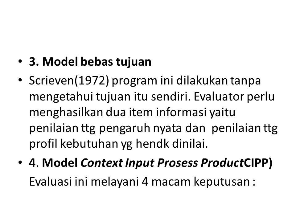 3. Model bebas tujuan