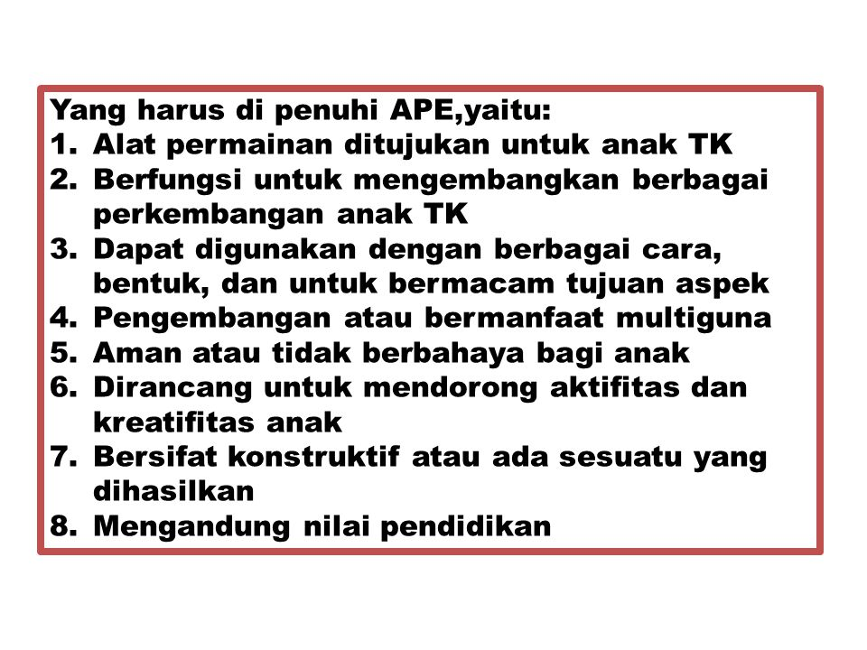 Yang harus di penuhi APE,yaitu: