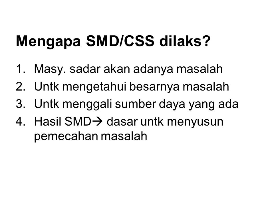 Mengapa SMD/CSS dilaks