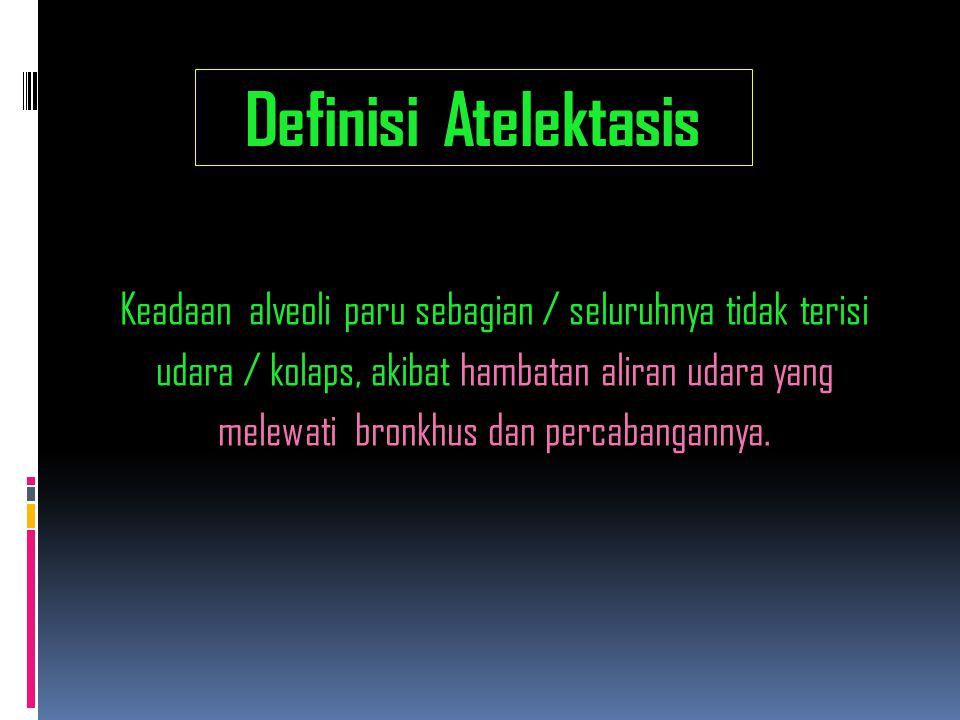 Definisi Atelektasis