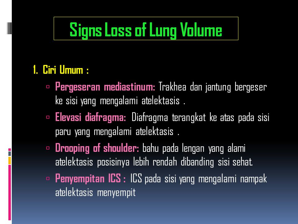 Signs Loss of Lung Volume