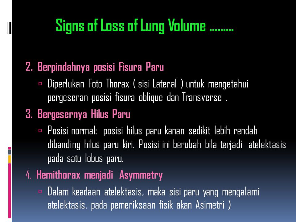 Signs of Loss of Lung Volume .........
