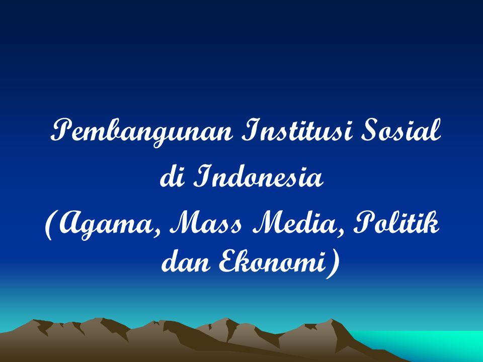 Pembangunan Institusi Sosial di Indonesia