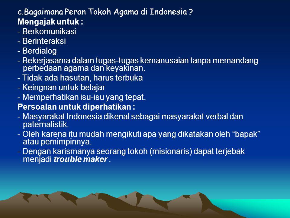 c.Bagaimana Peran Tokoh Agama di Indonesia