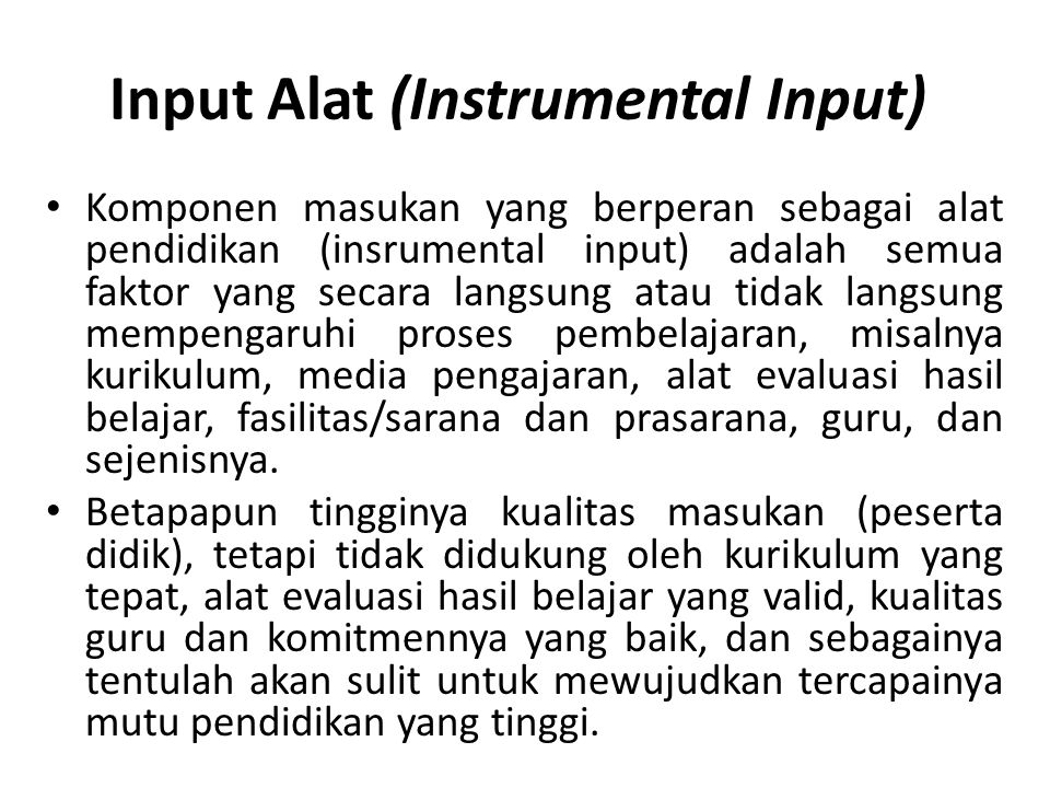 Input Alat (Instrumental Input)