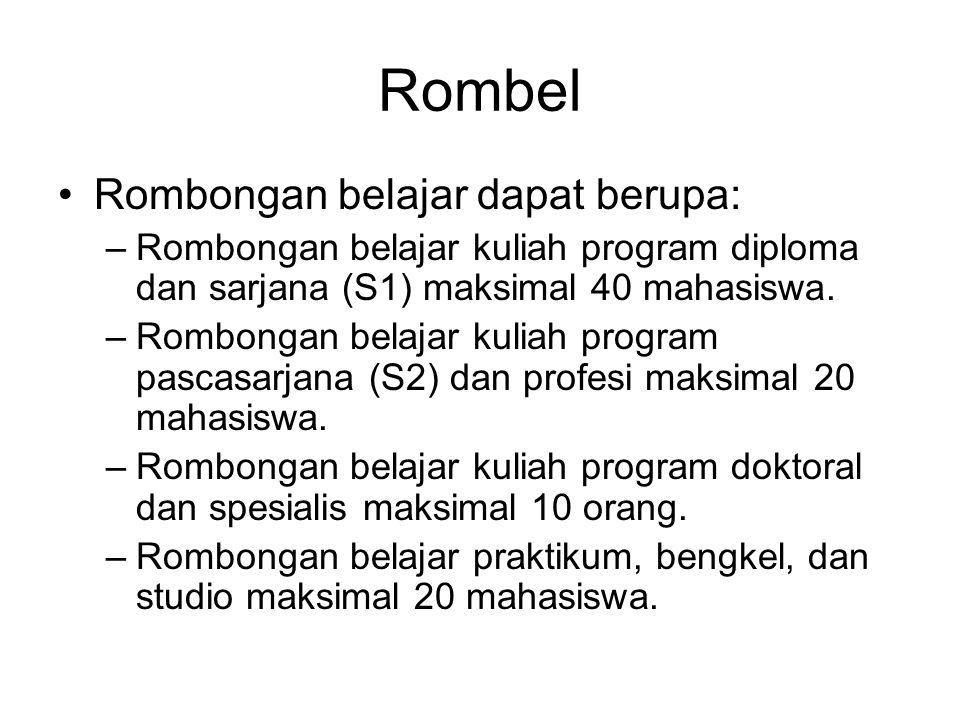 Rombel Rombongan belajar dapat berupa: