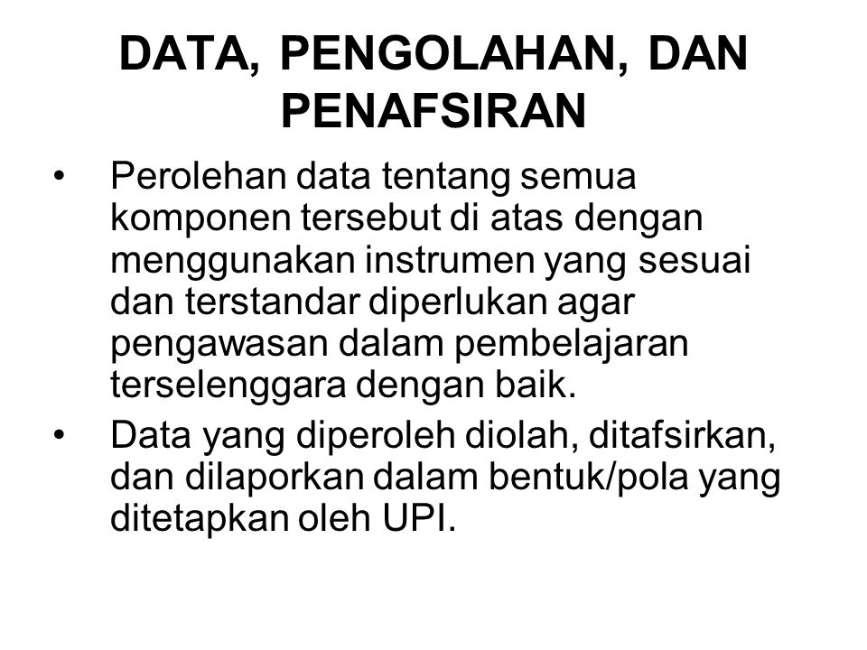 DATA, PENGOLAHAN, DAN PENAFSIRAN