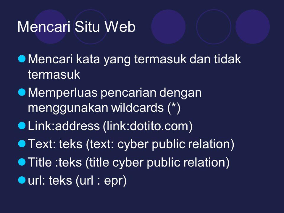 Mencari Situ Web Mencari kata yang termasuk dan tidak termasuk