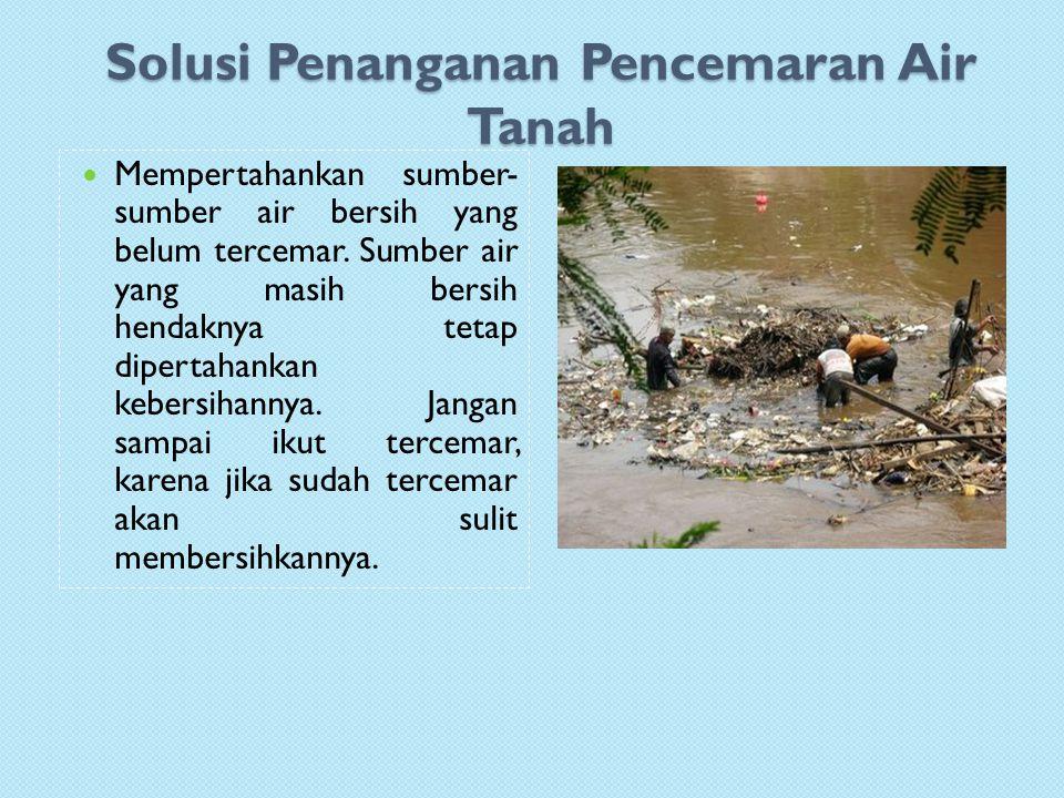 Solusi Penanganan Pencemaran Air Tanah