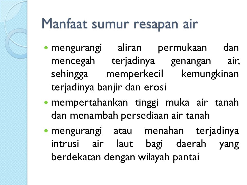 Manfaat sumur resapan air