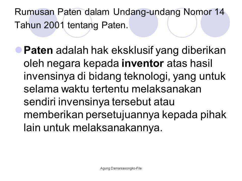 Rumusan Paten dalam Undang-undang Nomor 14 Tahun 2001 tentang Paten.