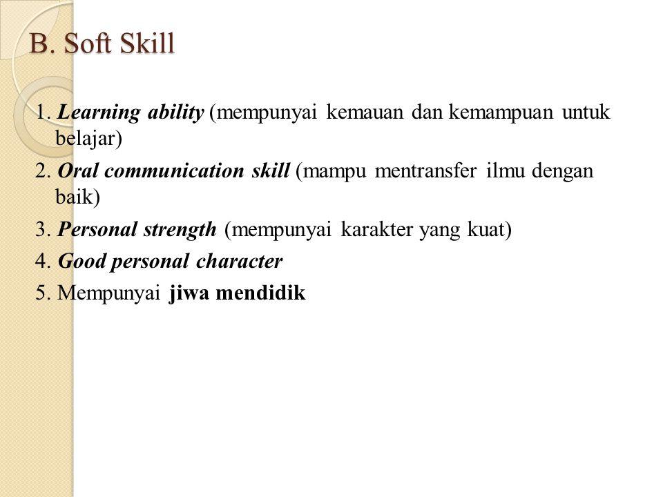 B. Soft Skill