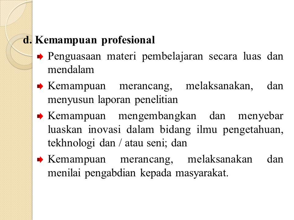 d. Kemampuan profesional