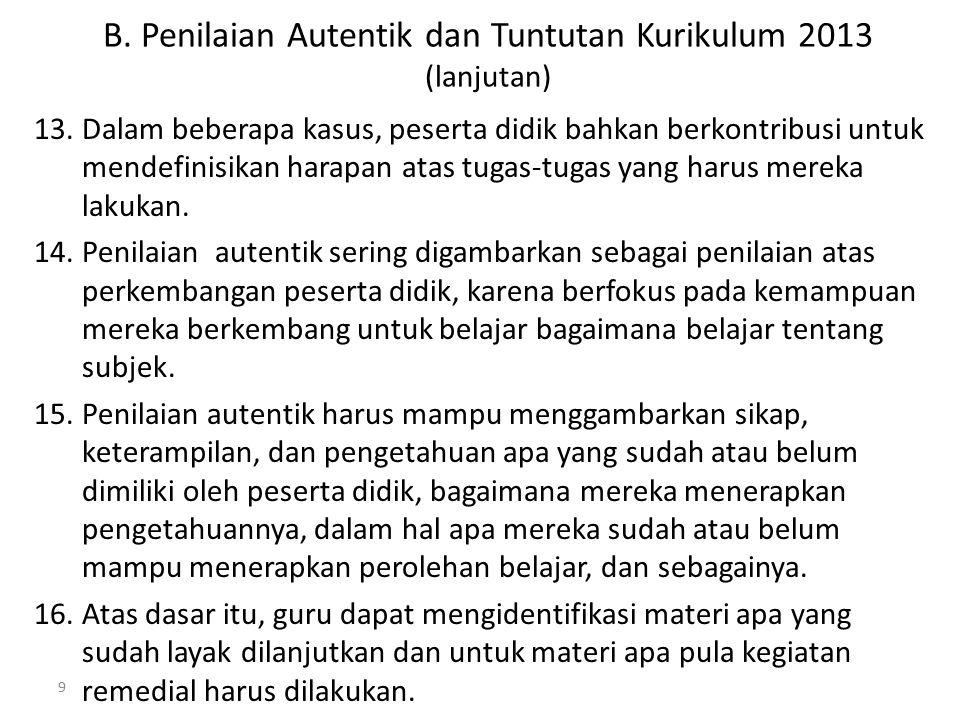 B. Penilaian Autentik dan Tuntutan Kurikulum 2013 (lanjutan)