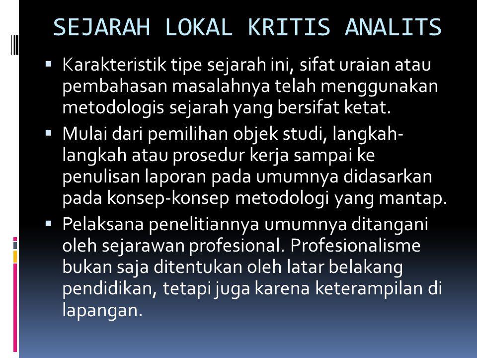 SEJARAH LOKAL KRITIS ANALITS