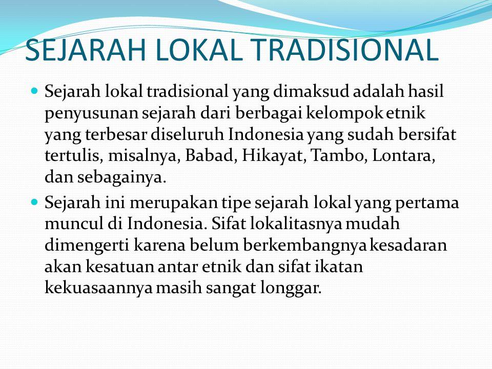 SEJARAH LOKAL TRADISIONAL