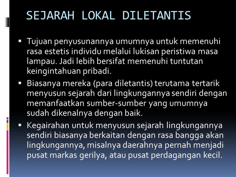 SEJARAH LOKAL DILETANTIS