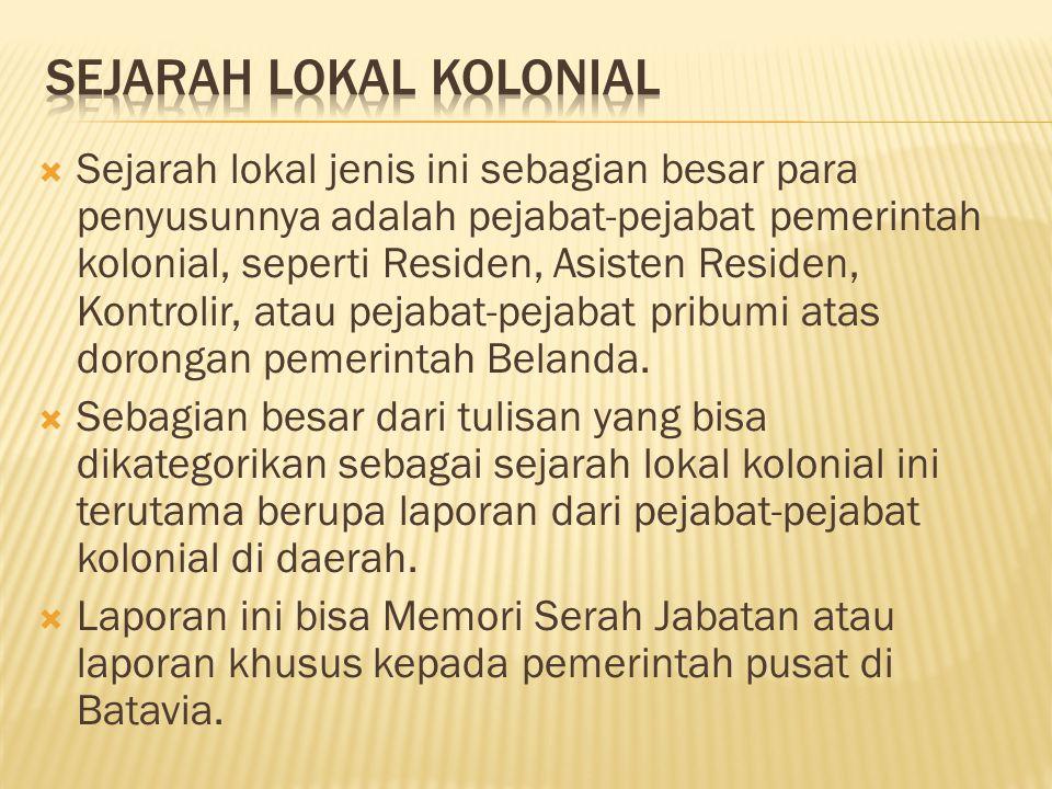 SeJARAH LOKAL KOLONIAL