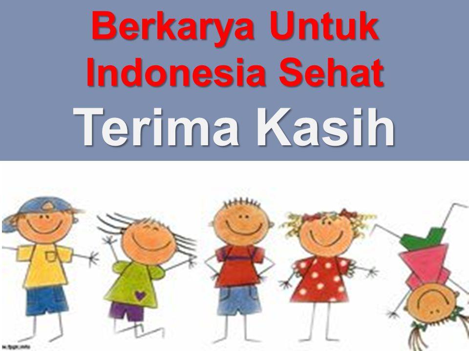 Berkarya Untuk Indonesia Sehat