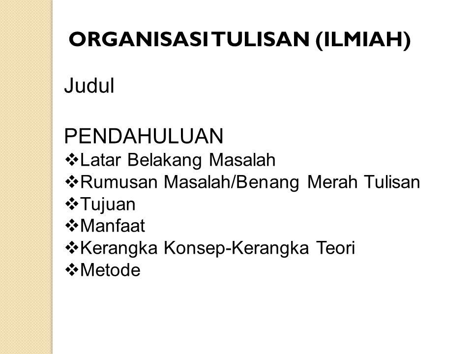 ORGANISASI TULISAN (ILMIAH)