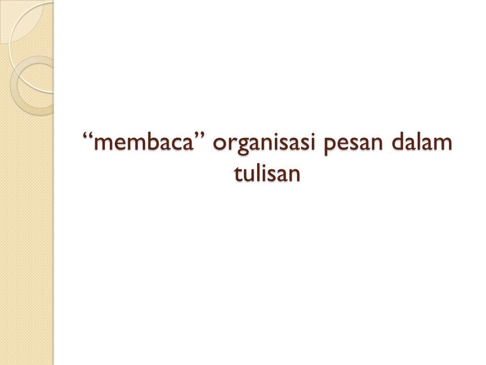 membaca organisasi pesan dalam tulisan