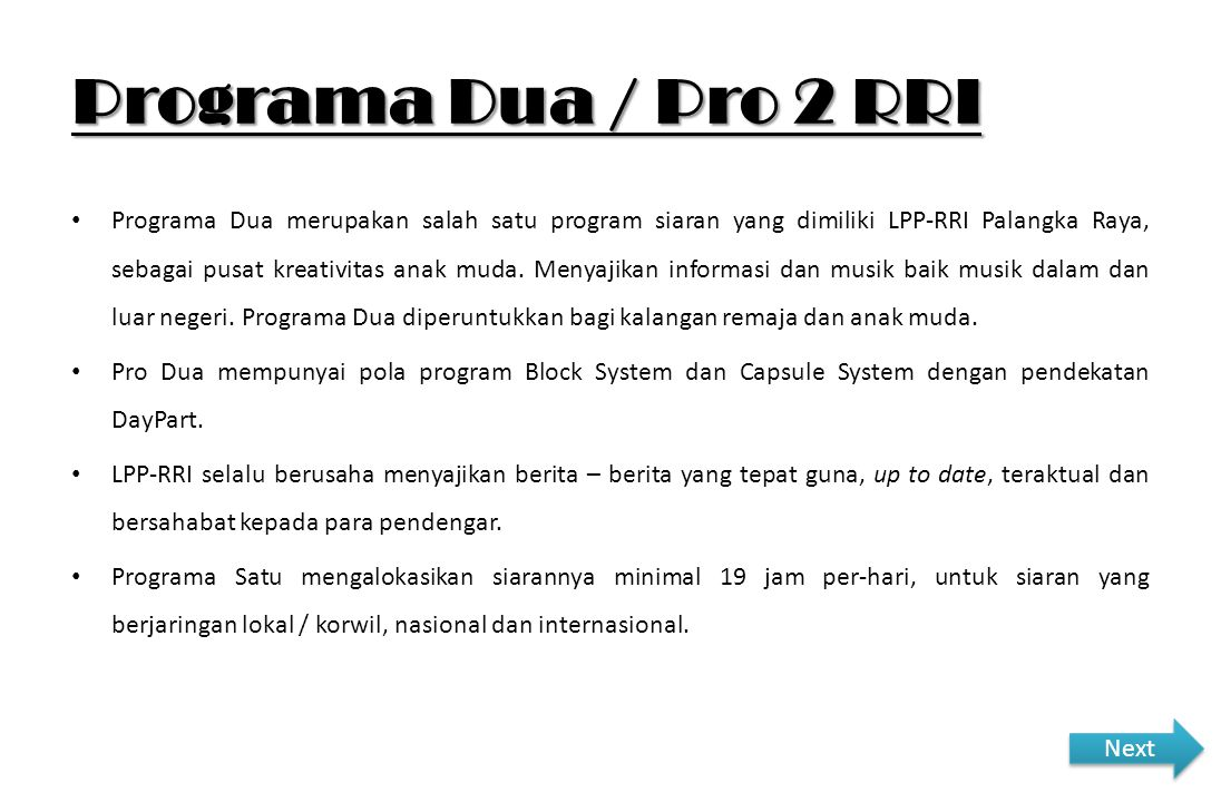 Programa Dua / Pro 2 RRI