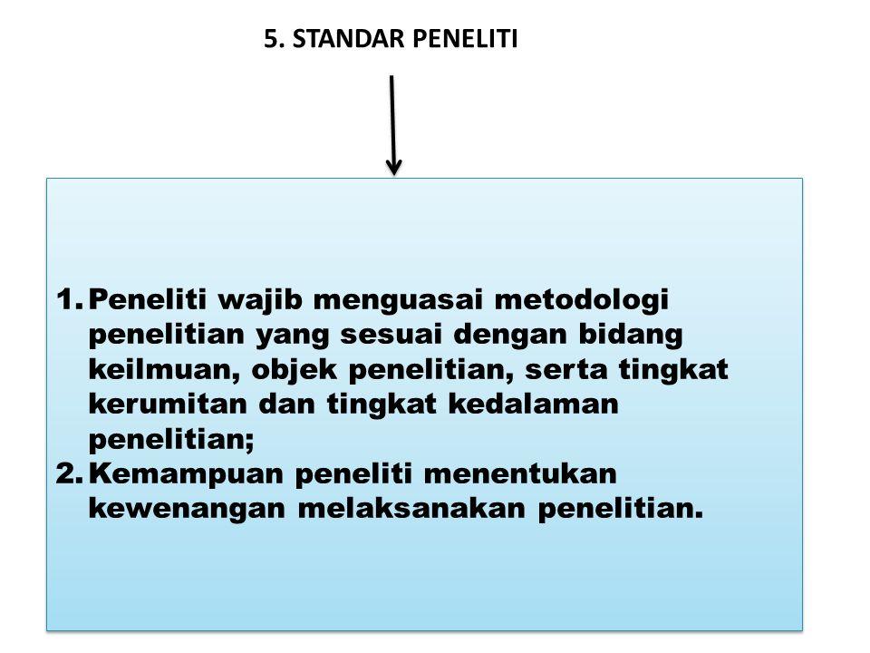5. STANDAR PENELITI
