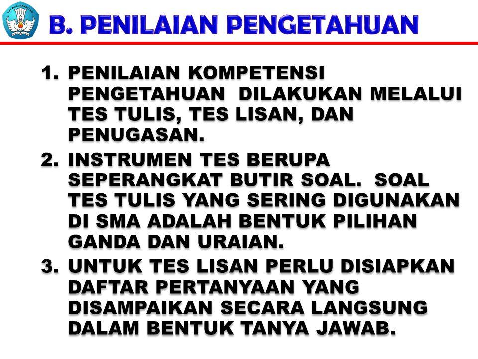 B. PENILAIAN PENGETAHUAN