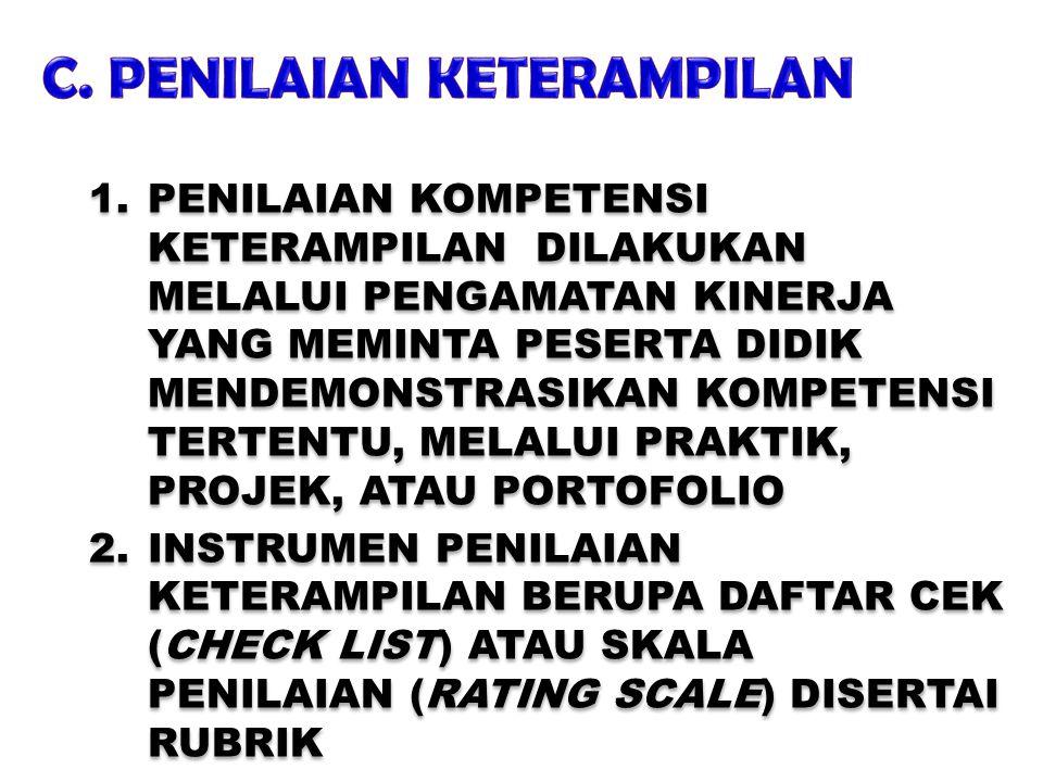 C. PENILAIAN KETERAMPILAN