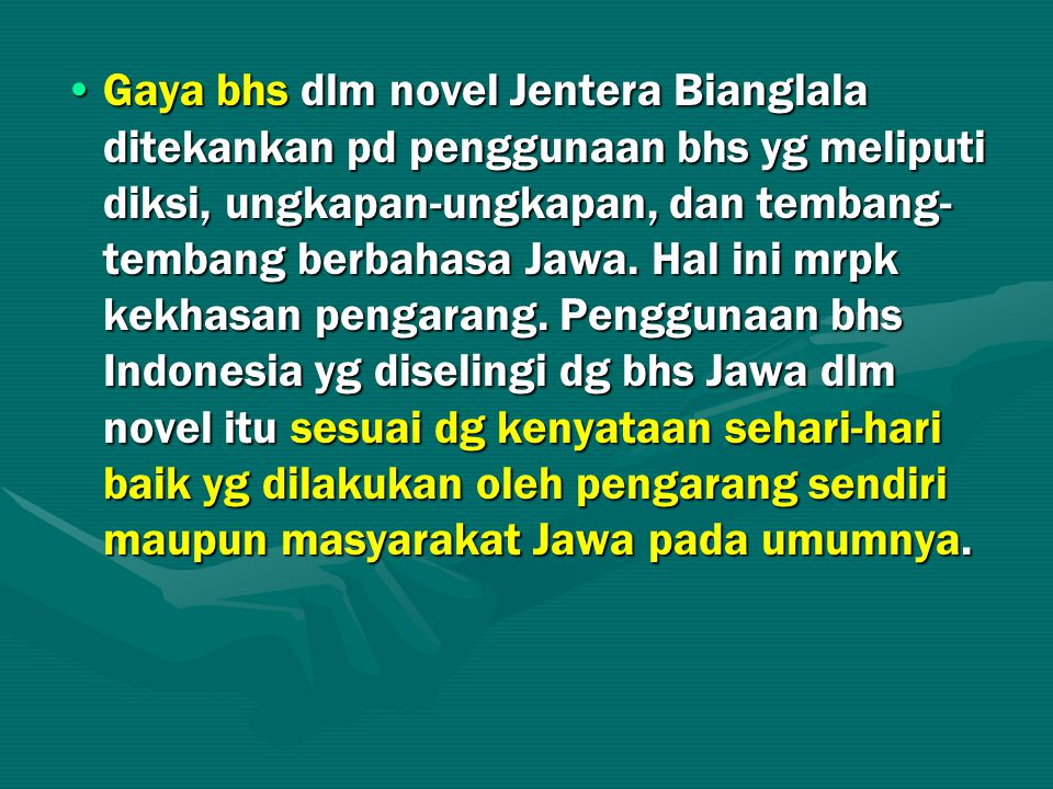 Gaya bhs dlm novel Jentera Bianglala ditekankan pd penggunaan bhs yg meliputi diksi, ungkapan-ungkapan, dan tembang-tembang berbahasa Jawa.