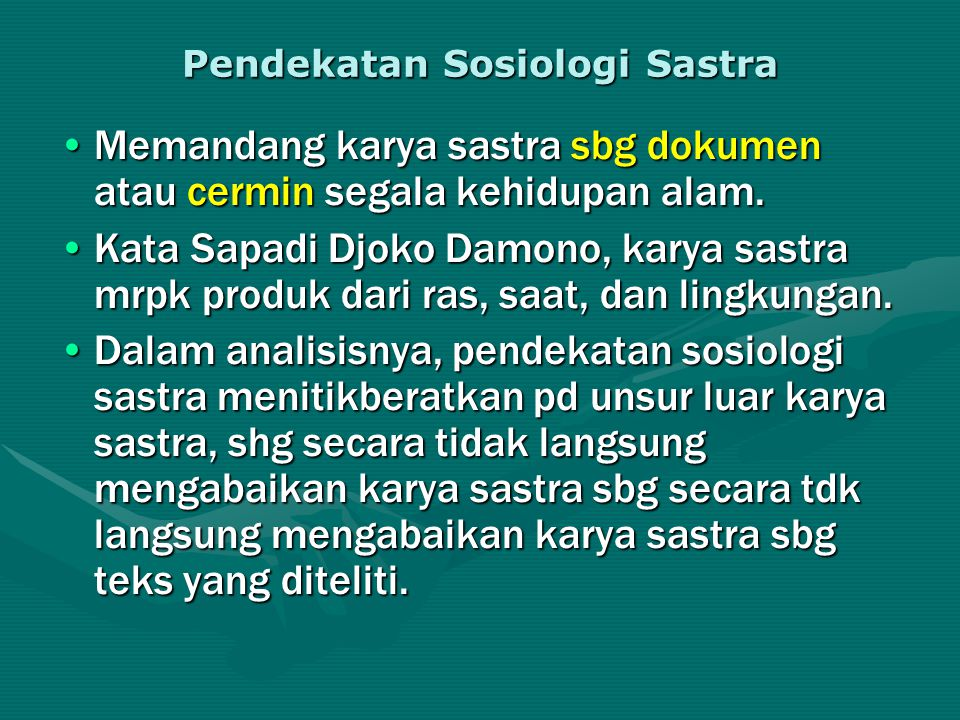 Pendekatan Sosiologi Sastra