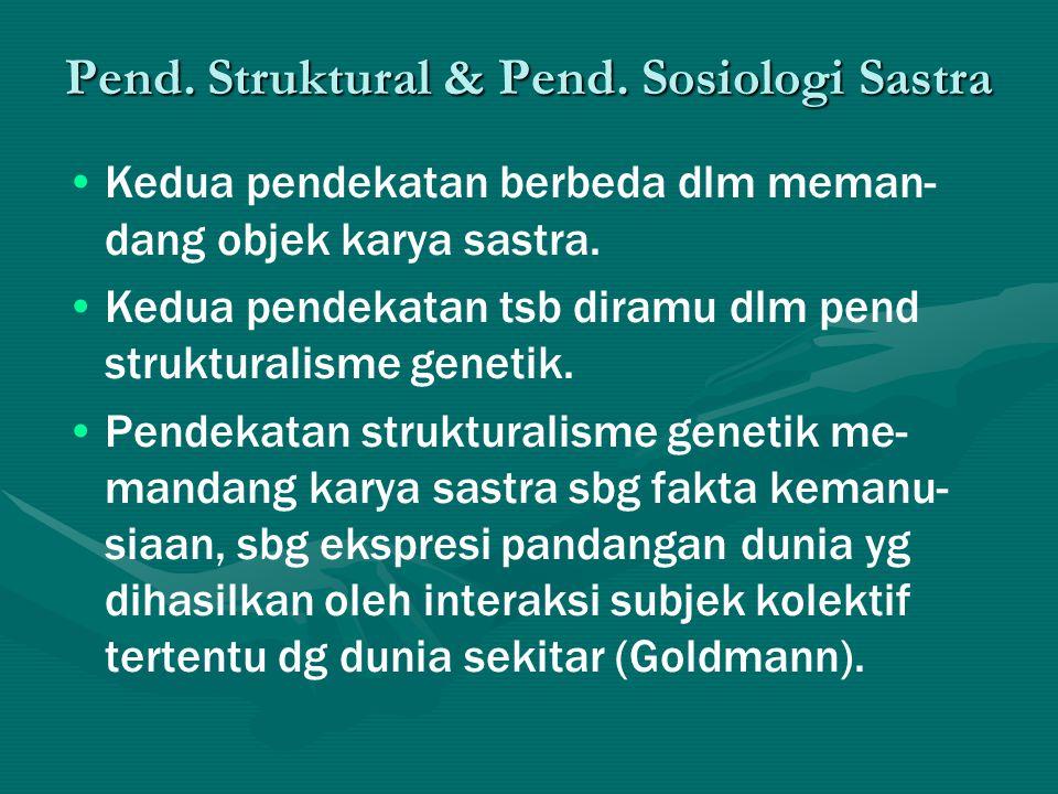 Pend. Struktural & Pend. Sosiologi Sastra