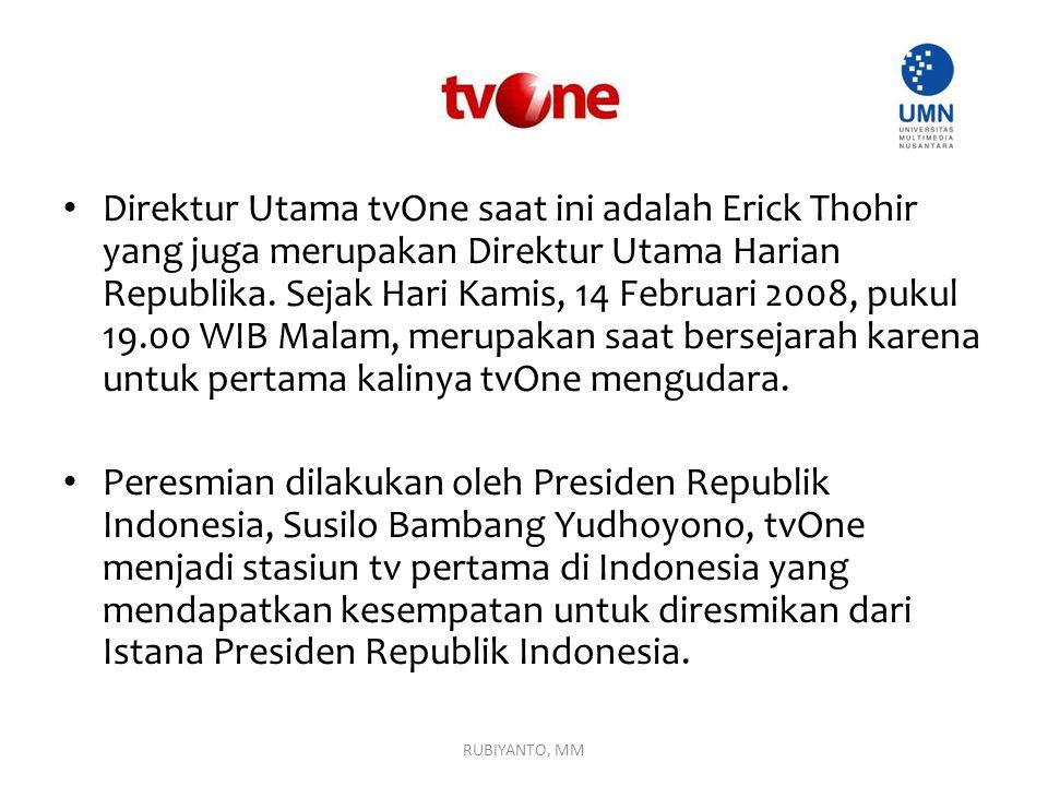 Direktur Utama tvOne saat ini adalah Erick Thohir yang juga merupakan Direktur Utama Harian Republika. Sejak Hari Kamis, 14 Februari 2008, pukul 19.00 WIB Malam, merupakan saat bersejarah karena untuk pertama kalinya tvOne mengudara.