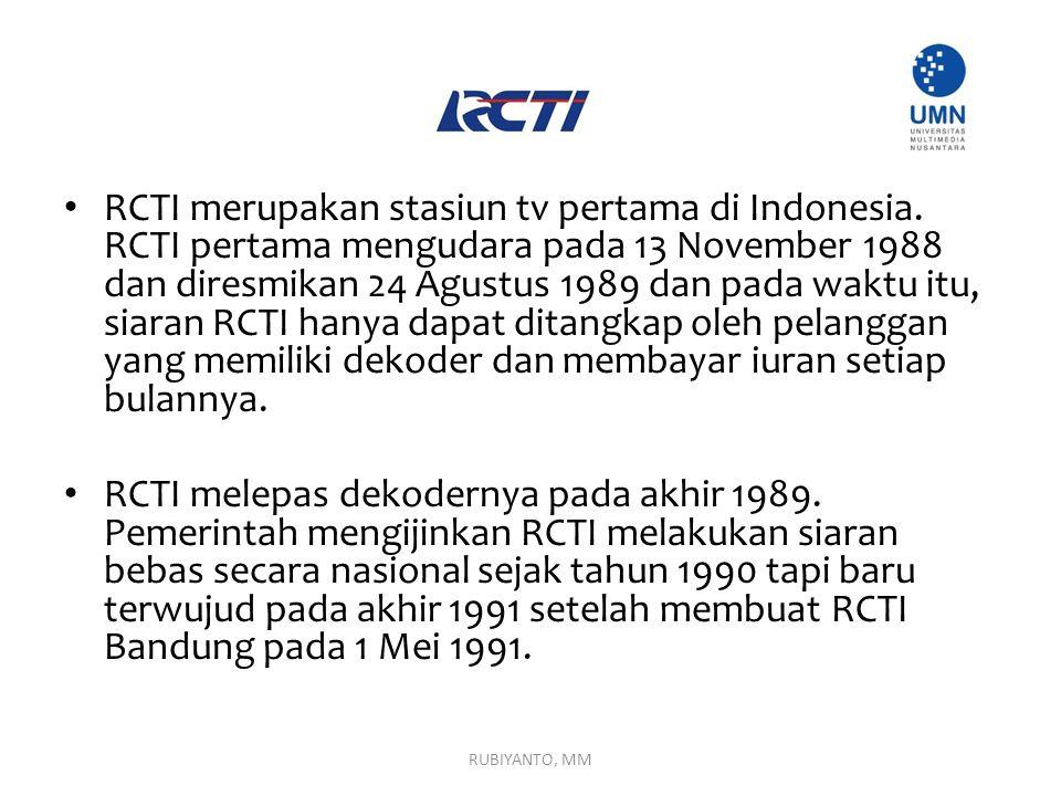 RCTI merupakan stasiun tv pertama di Indonesia