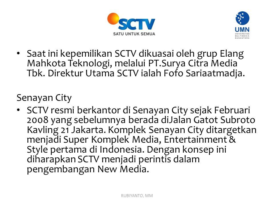 Saat ini kepemilikan SCTV dikuasai oleh grup Elang Mahkota Teknologi, melalui PT.Surya Citra Media Tbk. Direktur Utama SCTV ialah Fofo Sariaatmadja.