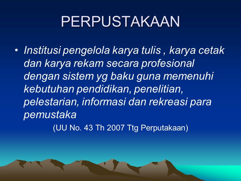 (UU No. 43 Th 2007 Ttg Perputakaan)
