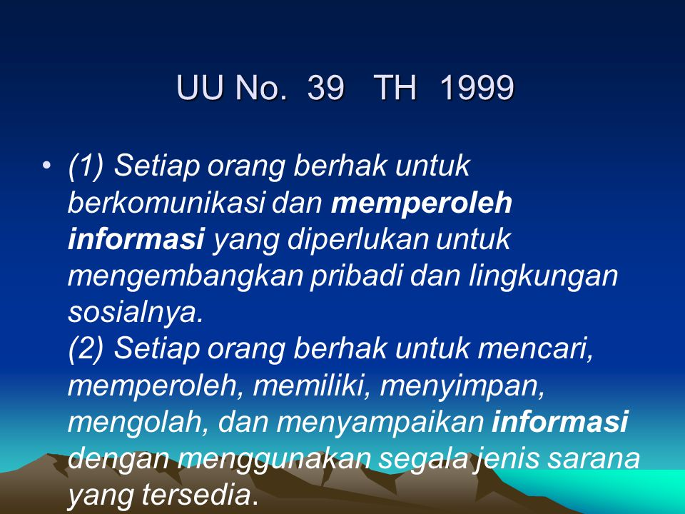 UU No. 39 TH 1999