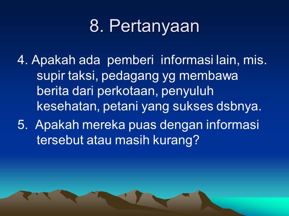 8. Pertanyaan