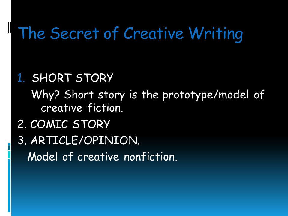 The Secret of Creative Writing