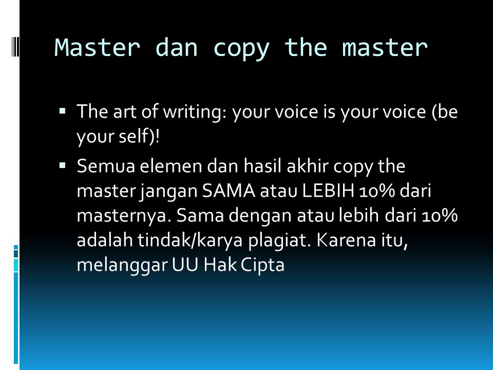 Master dan copy the master