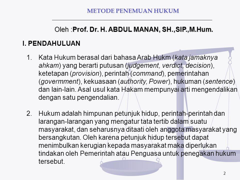 Oleh :Prof. Dr. H. ABDUL MANAN, SH.,SIP.,M.Hum.