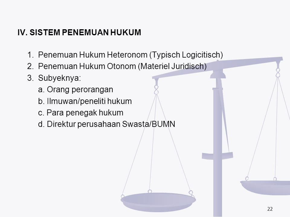 IV. SISTEM PENEMUAN HUKUM