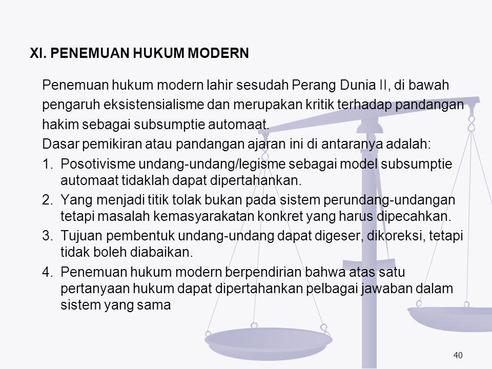 XI. PENEMUAN HUKUM MODERN