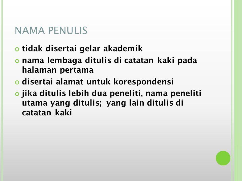 NAMA PENULIS tidak disertai gelar akademik