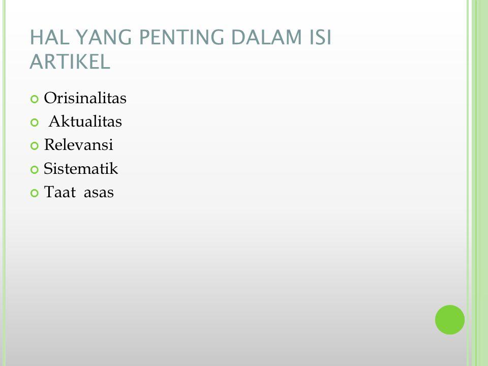 HAL YANG PENTING DALAM ISI ARTIKEL